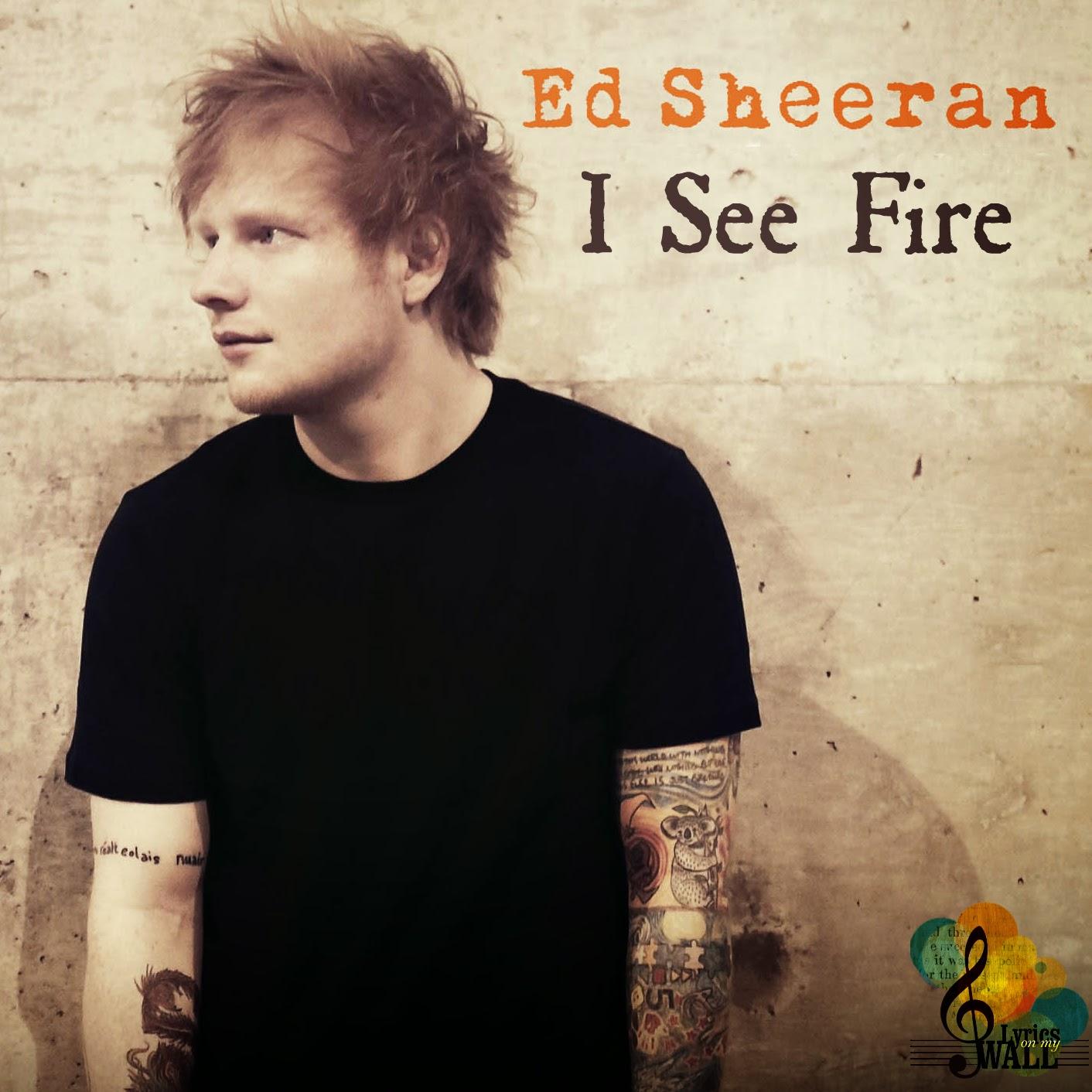 Ed Sheeran I see fire