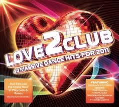 Love2Club 40 Massive Dance Hits 2011