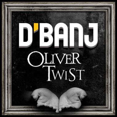 D'Banj Oliver Twist